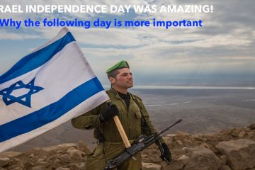 Why The Day After Israel Independence Day Is More Important